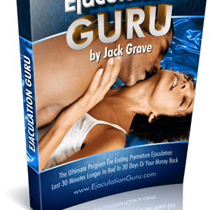 Ejaculation Guru: How To Last Over 30 Minutes In Bed Naturally