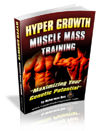Hyper Growth Muscle Mass Training - Muscle Growth Building