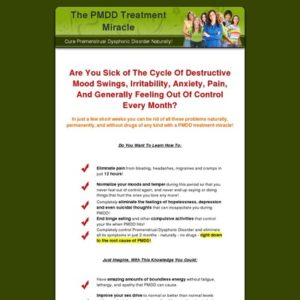 The Pmdd Treatment Miracle - Unique And Huge Niche!